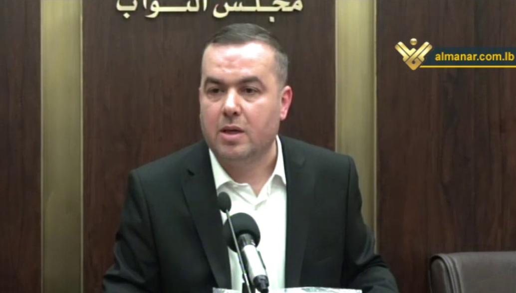 النائب فضل الله طرح معلومات حول الحسابات المالية ودعا القضاء لتحمل مسؤوليته